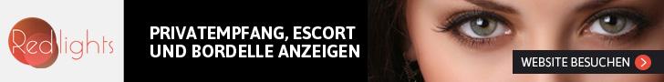 Redlights Deutschland - Privat, Escort, Bordelle und Massage Anzeigen